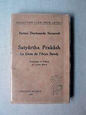 Swâmi Dayânanda Sarasvatî SATYÂRTHA PRAKÂSH Le livre de l'Arya Samâj MORIN 1940