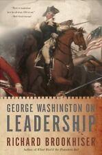 George Washington on Leadership by Richard Brookhiser (2009, Paperback)