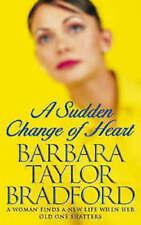 BARBARA TAYLOR BRADFORD __ A SUDDEN CHANGE OF HEART __ BRAND NEW __ FREEPOST UK