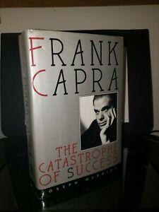 Frank Capra The Catastrophe of Success by Joseph McBride 1992 HC OOP 1st Edition