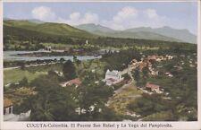 COLOMBIA CUCUTA EL PUENTE SAN RAFAEL Y LA VEGA DEL PAMPLONITA 9776