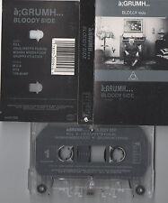 a;GRUMH... - Bloody Side - cassette BIUSCS 2009