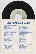 "VV. AA. peace choir - GIVE PEACE A CHANCE  45 giri 7"" virgin GPAC1 1991 IT 2-trk"