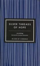 Silver Threads of Hope (2013, Hardcover)