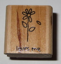 LOVES ME Rubber Stamp Stampin' Up! EUC Daisy 2004 Retired Flower Petals Sayings