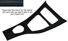 BLUE STITCH CENTRE CONSOLE TRIM SKIN COVER FITS BMW E90 E91 E92 06-10 IDRIVE