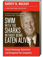 SWIM WITH THE SHARKS WITHOUT BEING EATEN ALIVE (pb) by Harvey Mackay NEW w/ rm*