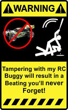 "4"" Warning Tampering with my Rc Buggy Decal Sticker Stadium short baja traxxas"