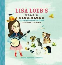 Lisa Loeb's Silly Sing-Along: The Disappointing Pancake and Other Zany Songs, Lo