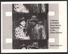 Cowboys and Hatters HISTORY OF HATS JOHN SECREST JOHN WAYNE