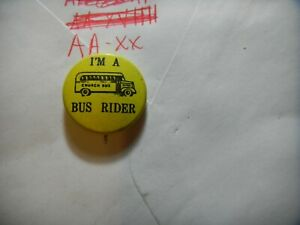 Button pin 1960-70's Child Kid student I'm a school bus rider Important badge