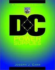 DC Power Supplies: A Technician's Guide by Carr, Joseph J.