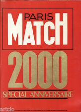 Paris Match 2000  - spécial anniversaire