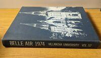 The Belle Air Villanova University Pennsylvania Yearbook 1974 Volume 52