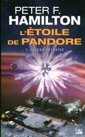 Livre Poche l'étoile de Pandore Peter F. Hamilton 3 - Judas déchaîné