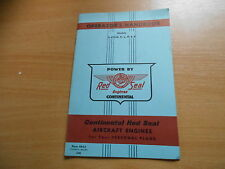 Opérateur's Handbook Continental RED SEAL AIRCRAFT ENGINES o-470-g K L M R