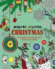 Inspired Coloring: Christmas : Coloring to Relax and Free Your Mind by...
