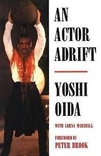 An Actor Adrift (Performance Books) by Lorna Marshall, Yoshi Oida
