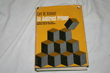 An Antitrust Primer by  Earl W. Kintner 1971 Hardcover SIGNED