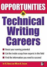 Opportunities in Technical Writing (Opportunities in) Gould, Jay Paperback