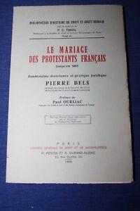 BELS / Le mariage des protestants français jusqu'en 1685