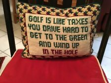 """Needlepoint Pillow Green Red Handmade """"golf is like taxes..."""""""