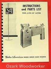 "YATES-AMERICAN J-170 12"" Variable Speed Wood Lathe Operator & Parts Manual 0762"