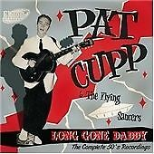 Long Gone Daddy, Good, Pat Cupp,