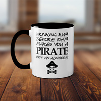Drinking Rum Before 10am Makes You A Pirate Mug - Funny Novelty Alcohol Cup Tea