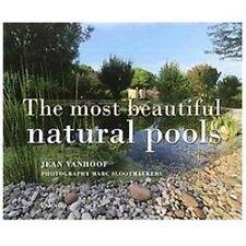 THE MOST BEAUTIFUL NATURAL POOLS / DE MOOISTE ZWEMVIJVERS / LES PLUS BEAUX BASSI