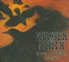 Good Morning, Magpie 2010 by Murder By Death . EXLIBRARY
