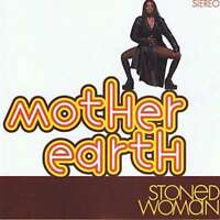 Mother Earth - Stoned Damen Neue CD