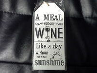 """Wooden Plaque/Sign """" A meal without wine is a day without sunshine"""" Gift tag"""