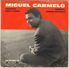 """MIGUEL CARMELO """"QUEZALTENANGO"""" 60'S EP FESTIVAL 1262"""