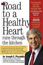 The Road to a Healthy Heart Runs through the Kitchen, Piscatella, Bernie, Piscat