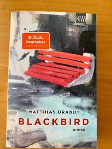 Matthias Brandt, Blackbird, Roman, Spiegel Bestseller, Taschenbuch