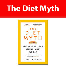 The Diet Myth The Real Science Behind What We Eat by Tim Spector NEW book PB