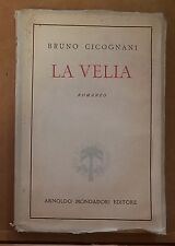 56617 Bruno Cicognani - La velia - Mondadori 1945