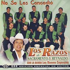 Los Razos de Sacramento y Reynaldo  No Se Les Concedio CD New Sealed