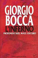 Giorgio Bocca = L' INFERNO PROFONDO SUD, MALE OSCURO