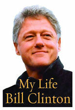 2004 My Life by Bill Clinton President Autobiography Jacket 1st Edition. Vg