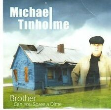 (CC303) Michael Tinholme, Brother Can You Spare A Dime - 2008 sealed DJ CD