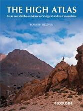The High Atlas: Treks and climbs on Morocco's biggest and best mountains, , Brow