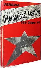 INTERNATIONAL MEETING atti del convegno di Venezia 7-8-9 Giugno '91