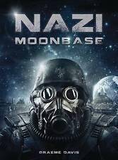 Nazi Moonbase by Graeme Davis (Paperback, 2016)
