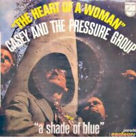 CASEY AND THE PRESSURE GROUP the heart of a woman/a shade of blue SP PHILIPS VG+