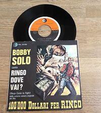 45 tours Italie BOF 100'000 dollari per Ringo Bobby Solo Ringo dove vai 1965 EXC