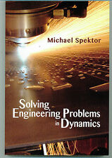 Solving Engineering Problems In Dynamics by Michael Spektor - BRAND NEW!