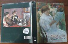 Mary Cassatt - Modern Woman, Organised by Judith A. Barter - 1998 - 1st Ed - ART