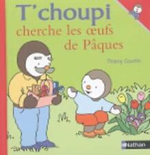 T Choupi Cherche Oeufs Paques